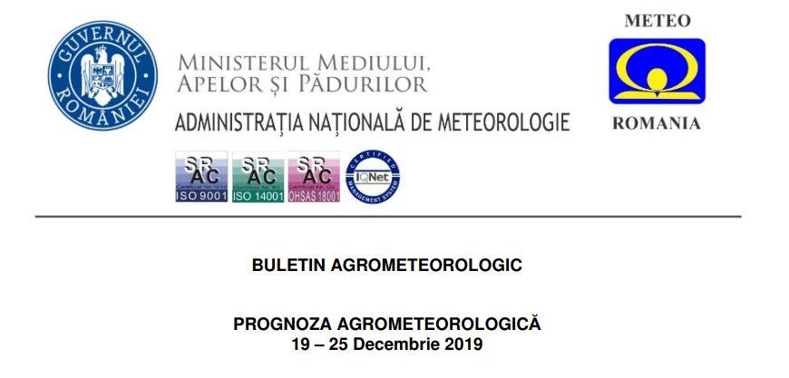 prognoza agrometeorologica 19 - 25 decembrie