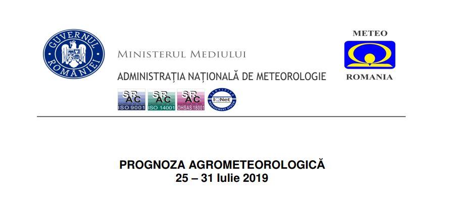 prognoza agrometeorologica 25 - 31 iulie 2019